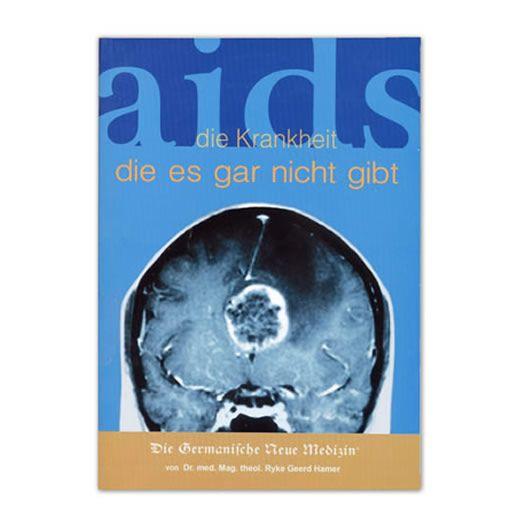 AIDS - die Krankheit, die es gar nicht gibt