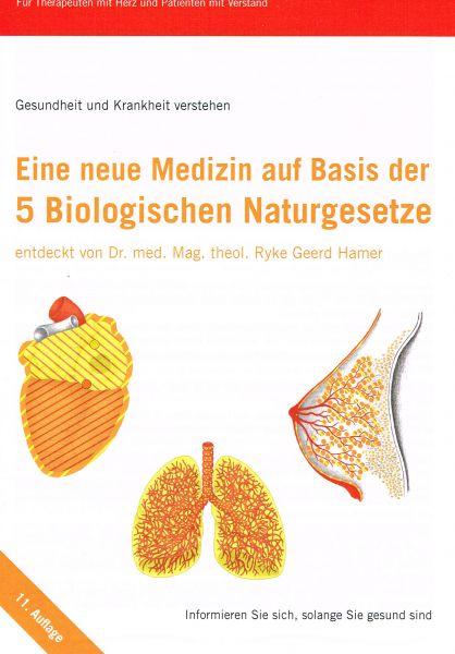 Eine neue Medizin auf Basis der 5 Biologischen Naturgesetze