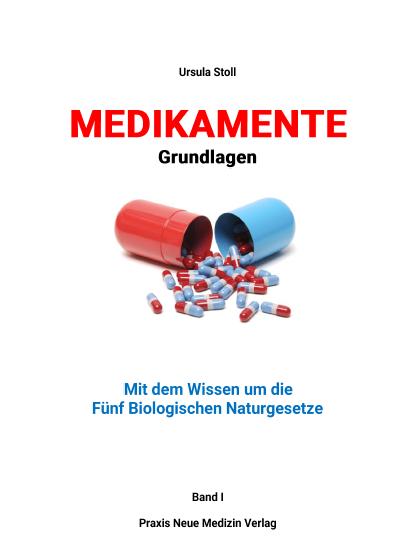 Medikamente - Band 1 Grundlagen