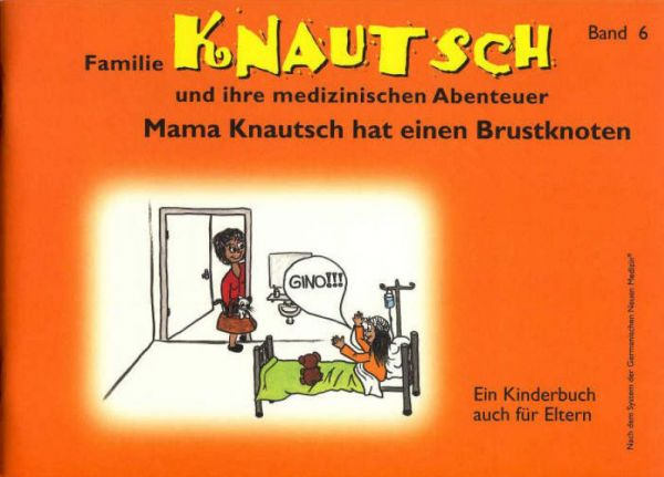 Familie Knautsch und ihre medizinischen Abenteuer - Band 6