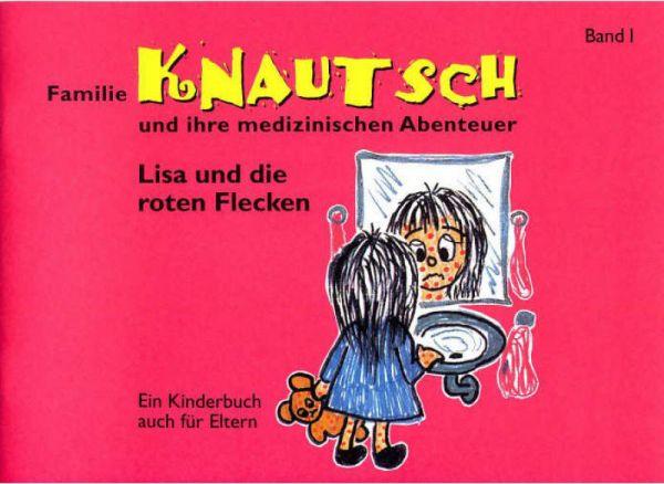 Familie Knautsch und ihre medizinischen Abenteuer - Band 1