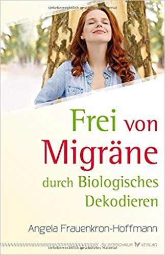 Frei von Migräne durch Biolog. Dekodieren