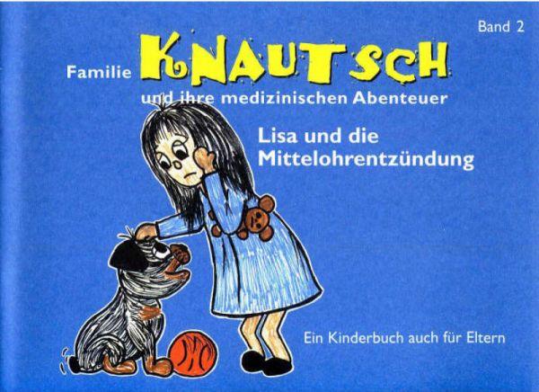 Familie Knautsch und ihre medizinischen Abenteuer - Band 2