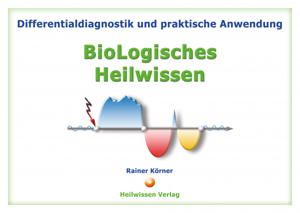 Differentialdiagnostik BioLogisches Heilwissen - NEU