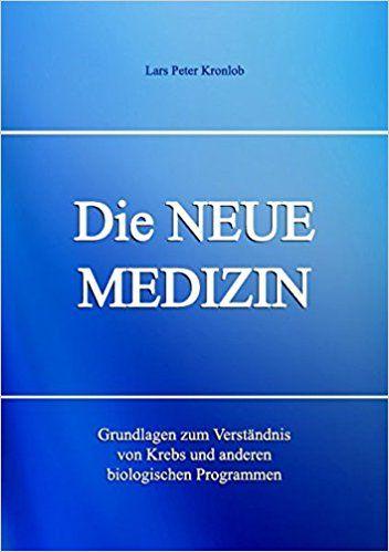 Die Neue Medizin - Grundlagen